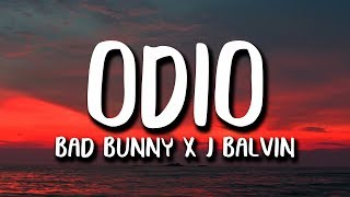 Bad Bunny X J. Balvin ODIO Letra.mp3