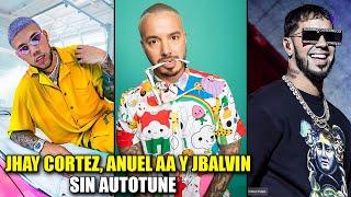 Jhay Cortez, Anuel AA & J Balvin - SIN AUTOTUNE