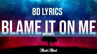 Baixar Blame It On Me ft Melanie C song (Lyrics)