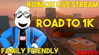 🔴ROBLOX LIVE STREAM - PLAYING WITH SUBS🔴 ROAD TO 1K