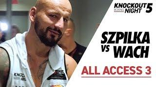 SZPILA zwycięża w piekielnej walce! Wach chce rewanżu. ALL ACCESS 3, kulisy polskiej walki roku!