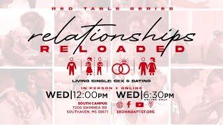 Living Single: Sex & Dating | Red Table Bible Series | Pastor Bartholomew Orr