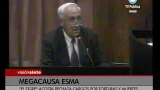 """Visión Siete: El """"Tigre"""" Acosta admitió que hubo detenidos en la Esma"""