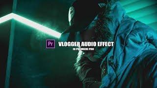 Крутой Аудио Эффект для Влоггов Свадебных и Музыкальных клипов в Adobe Premiere Pro СС 2018