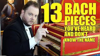 13 Bach Pieces You've Heard and Don't Know the Name