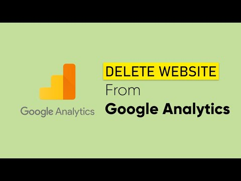 How to Delete Website From Google Analytics