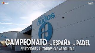 Resumen del Campeonato España de Selecciones Autonómicas 2018