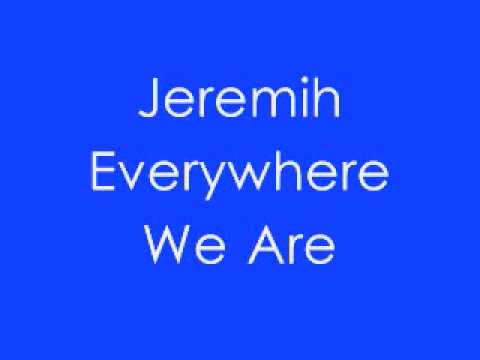 Everywhere We Are/ Imma Star- Jeremih