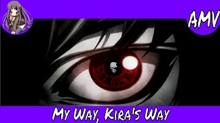 [A4TW] AMV | My Way, Kira's Way (Hardstyle)(Death Note)