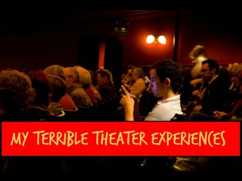 My Awful Movie Theater Experiences