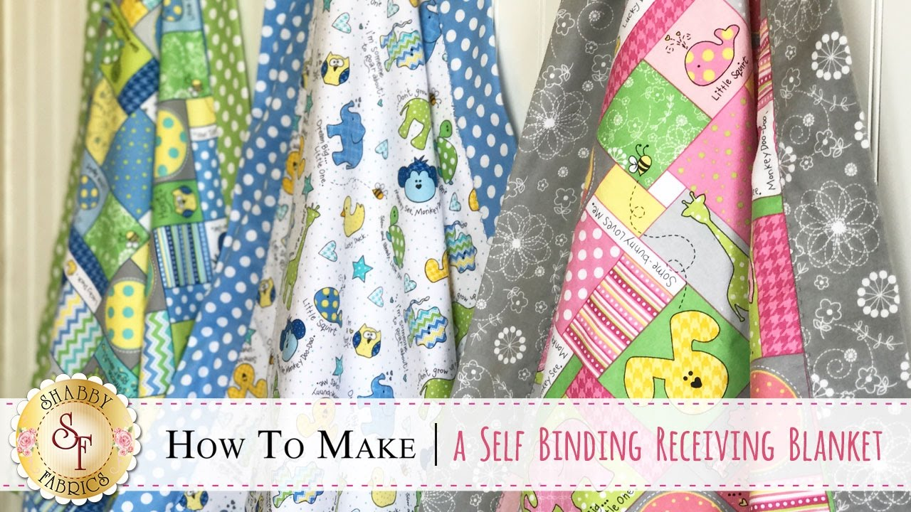 How To Make A Self Binding Receiving Blanket A Shabby