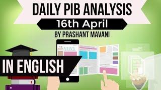 English 16 April 2018 - PIB - Press Information Bureau news analysis for UPSC IAS UPPCS MPPCS SSC