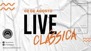 Live Clássica | 02 de agosto de 2020 - 10h