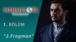 Mehmetçik Kutül Amare 10.Bölüm