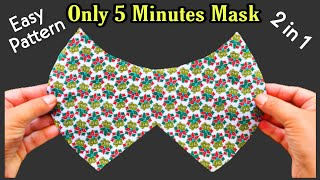 Very Easy Face Mask Pattern Face Mask Sewing Tutorial DIY Cloth Face Mask New Style Mask