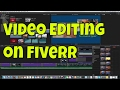 fiverr tutorial - video editing for money online