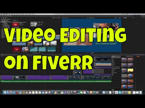fiverr tutorial - video editing for money...