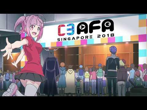 C3AFA SINGAPORE 2018 Special 10th Anniversary Anime Intro Video「Full Throttle (2018 Ver.)」