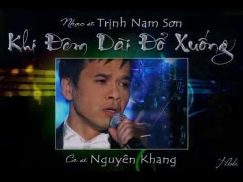 Khi Đêm Dài Đổ Xuống (Trịnh Nam Sơn) - Nguyên Khang (Karaoke)