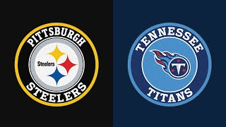 NFL Picks (8/25/19) Pittsburgh Steelers vs. Tennessee Titans