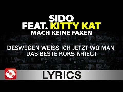 SIDO FEAT KITTY KAT - MACH KEINE FAXEN AGGROTV LYRICS KARAOKE (OFFICIAL VERSION)