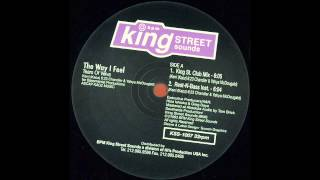 Tears Of Velva - The Way I Feel (King Street Club Mix)