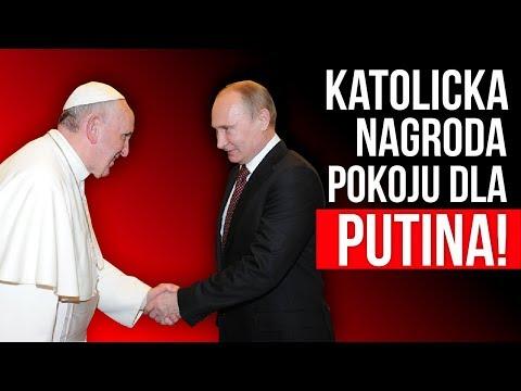 Katolicka nagroda pokoju dla Putina! Kowalski & Chojecki NA ŻYWO w IPP TV 23.04.2018
