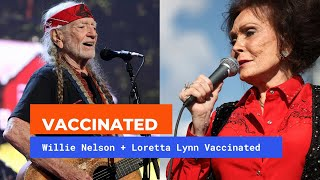 Willie Nelson and Loretta Lynn Have Received Their COVID Vaccines!