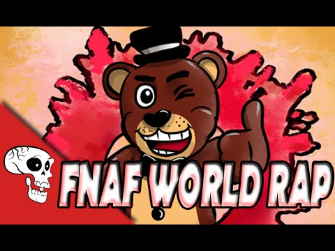 FNAF WORLD RAP by JT Music -