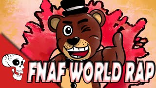 "FNAF WORLD RAP by JT Machinima - ""Join the Party"""
