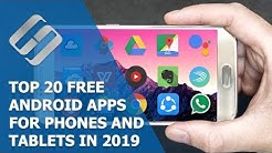 👍 Top 20 Free Apps for 🤖 Android 📱 Phones and Tablets in 2019