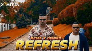 REMA (Moment)  & DENIRO - REFRESH (OFFICIAL VIDEO) 4K