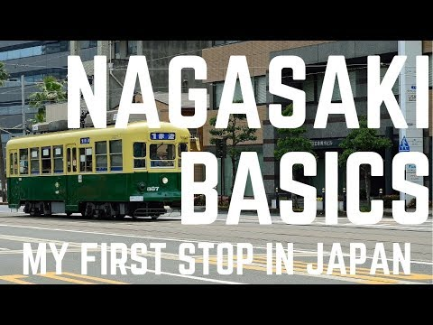 Everything You Need to Know for your Nagasaki Trip 2017 - NAGASAKI TRAVEL GUIDE BASICS