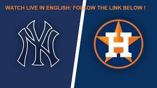#MLB #NYY VS #HOU #LIVE - ENGLISH