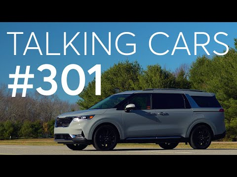 2022 KIA Carnival First Impressions; What Is Driving Up New Car Prices?   Talking Cars #301