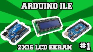 2x16 LCD Ekran ve Arduino #1