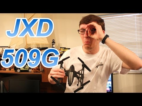 Awesome 5.8 Ghz FPV Drone / Quadcopter - JXD 509G Review - TheRcSaylors