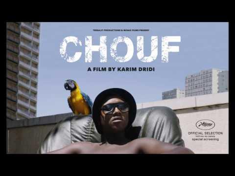 B.O Film CHOUF - Regarde comment ca se passe KOFS