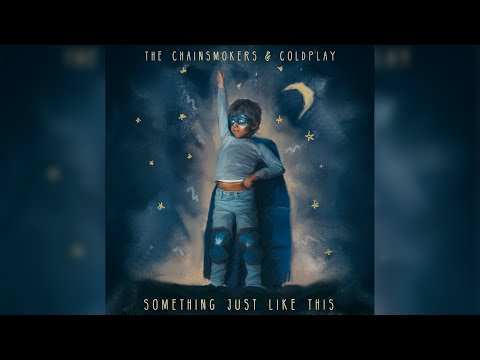 Download The Chainsmokers & Coldplay - Something Just Like This (Extended Radio Edit) Mp4 baru