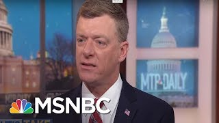 Does President Donald Trump Prefer An 'Unsettled Environment'?   MTP Daily   MSNBC