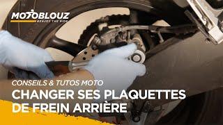 Tuto #6 - Comment changer ses plaquettes de frein arrière ?