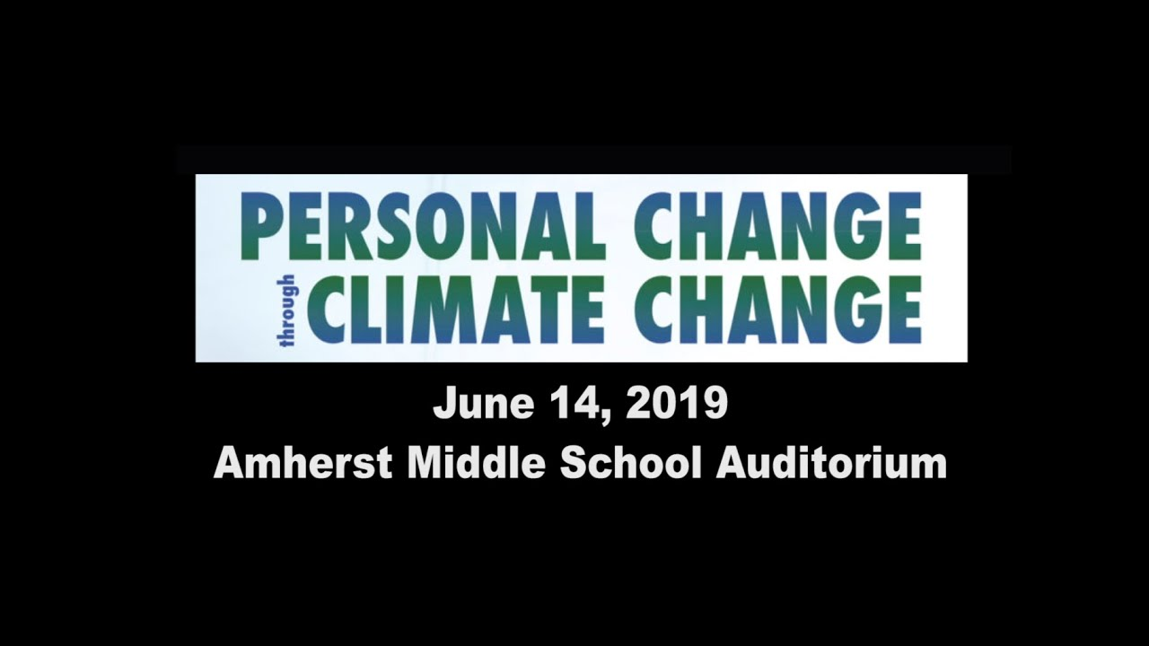 Personal Change through Climate Change - Dr. Raymond Bradley