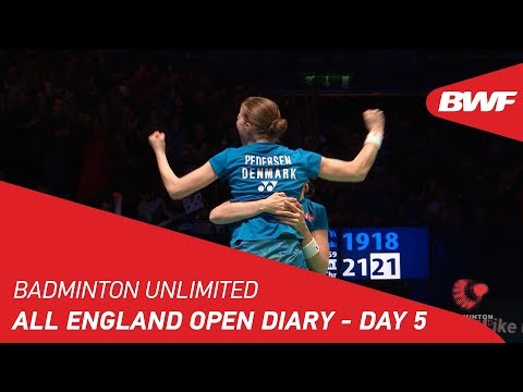 BWF 2018 vs. Finals Badminton Unlimited Yonex All England Diary