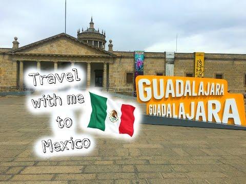 TRAVEL WITH ME- Guadalajara, Mexico