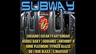Subway Riddim - mixed by Curfew 2012