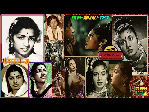 *.LATA JI-Film-ANJALI-{1957}-Kis Kis Ko Deepak Pyar Kare-[Great Gem-One Of My Most Favs].*