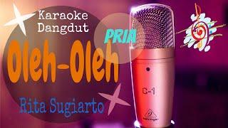 Download Oleh-Oleh: Rita Sugiarto - Nada Pria (Karaoke Dangdut Lirik Tanpa  Vocal)