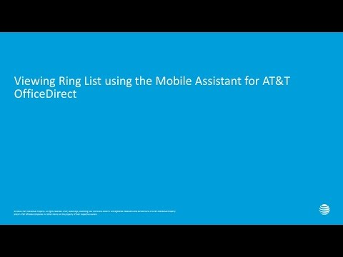 Viewing Ring List using the Mobile Assistant for AT&T OfficeDirect