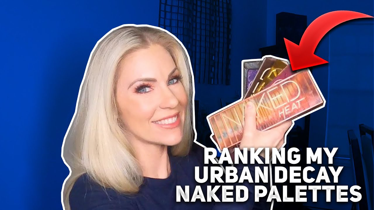 Ranking All of my Urban Decay Naked Palettes (plus one)