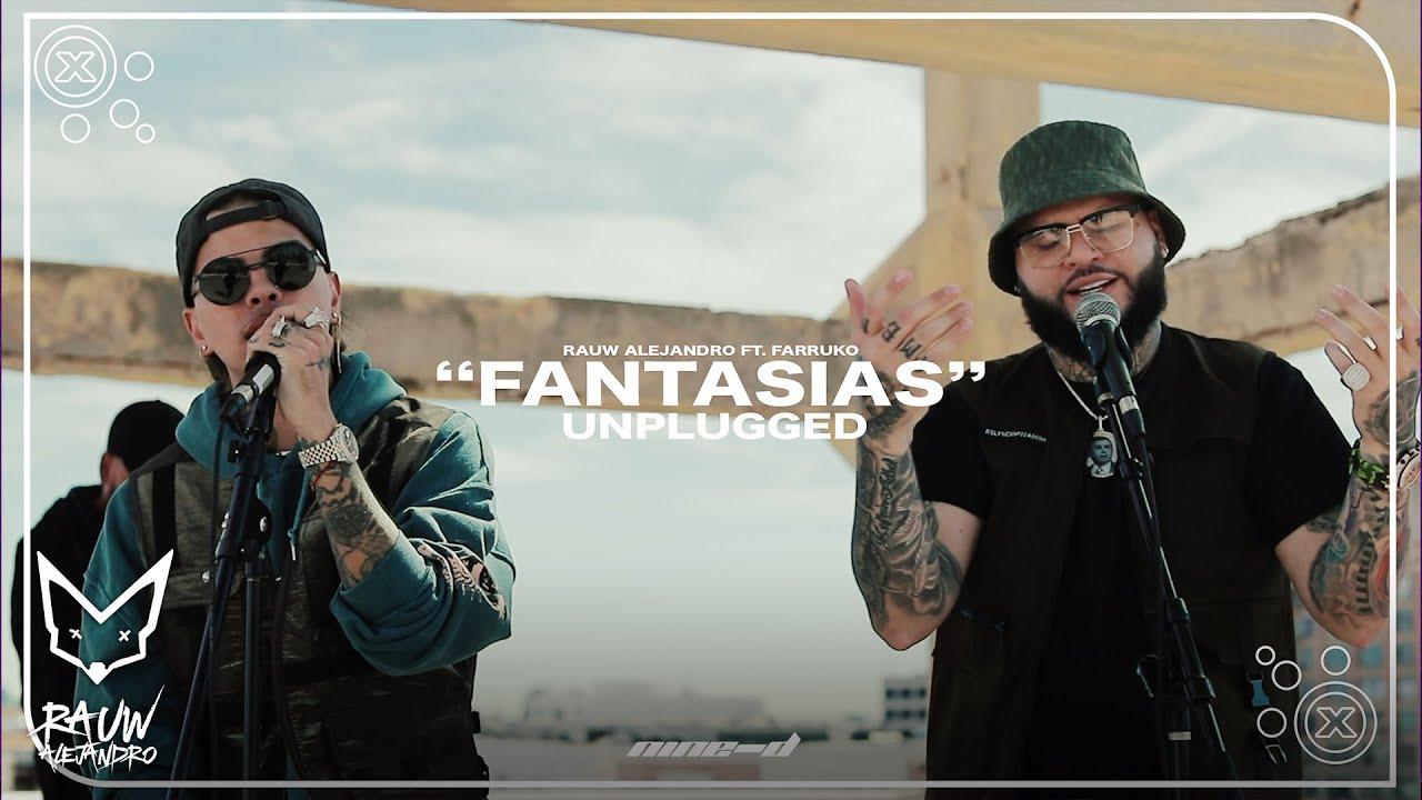 Rauw Alejandro ❌ Farruko - Fantasías (Unplugged) #1